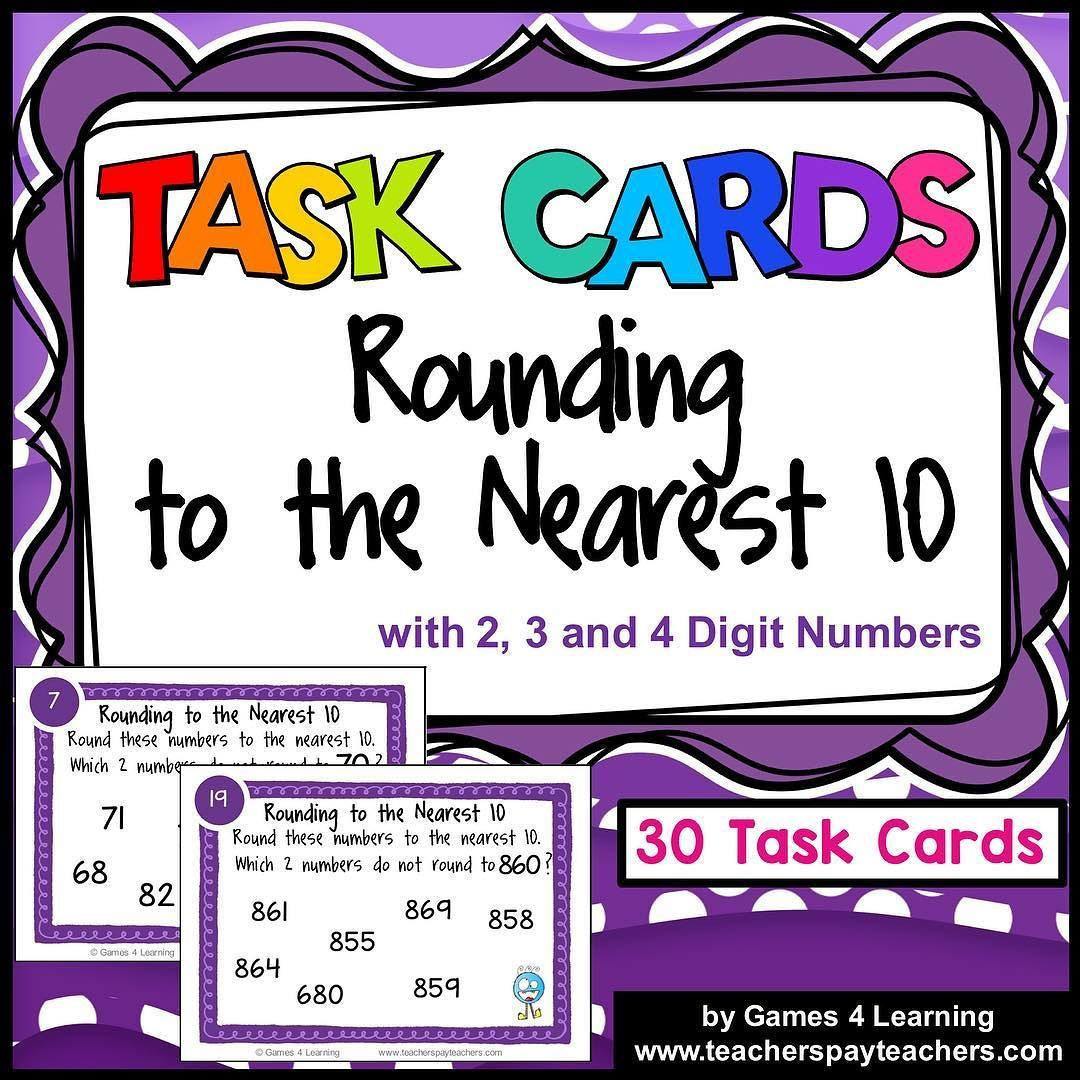 Rounding Task Cards Rounding To The Nearest 10
