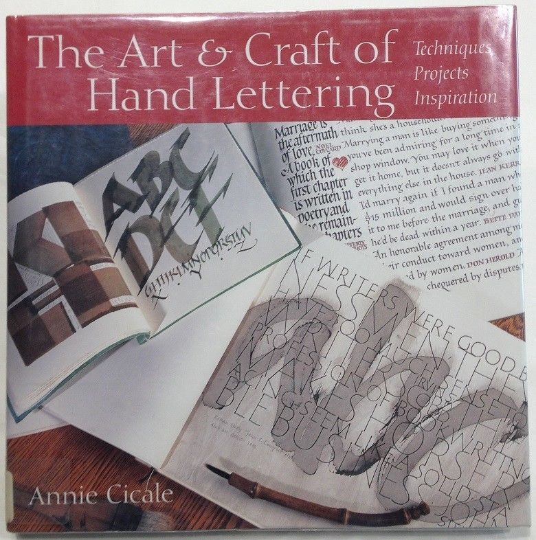 The Art Craft Of Hand Lettering By Annie Cicale 2004 Hcdj Withdrawn Library Hand Lettering Calligraphy Lessons Book Art