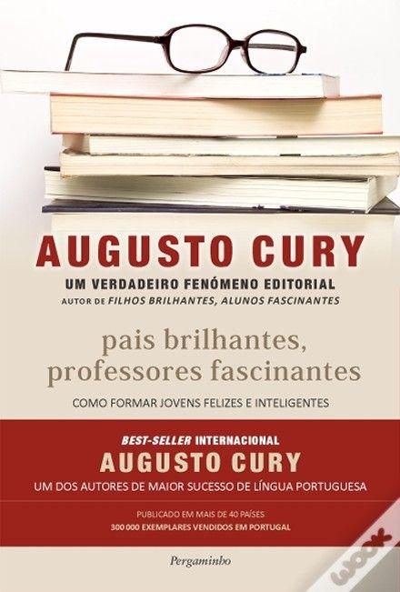 Pais Brilhantes Professores Fascinantes Augusto Cury Wook