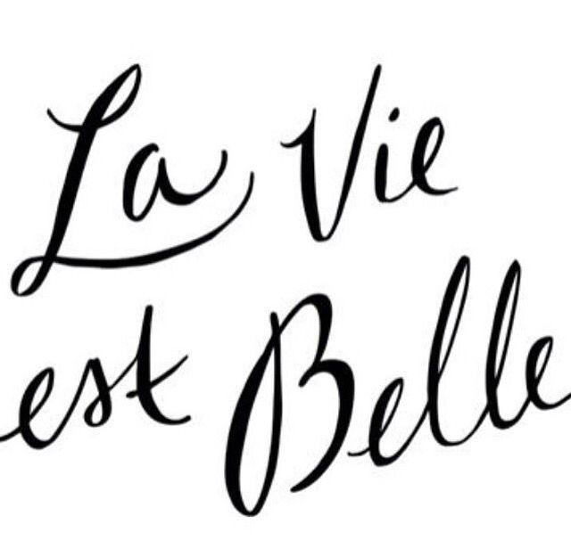La Vie Est Belle French Quotes Inspirational Quotes Life