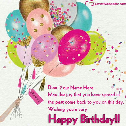 Free Birthday Greeting Card With Name Editing Cards With
