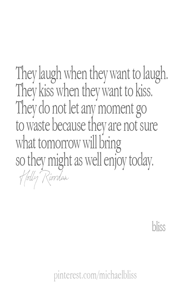 Luxury Relationship If Tomorrow Never Comes Quotes