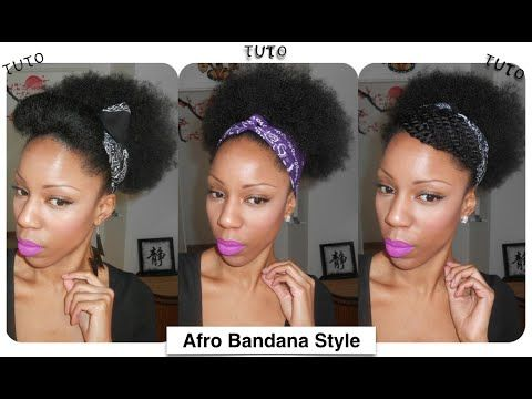 Hair Tutorial Afro Bandana Style 4c Natural Hair Hair Tutorial Natural Hair Styles Hair Styles