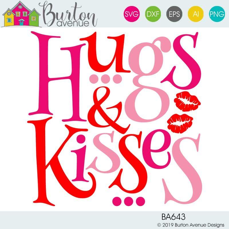 Hugs Kisses Limited Time Free Svg File Burton Avenue Svg Free Files Free Svg Svg