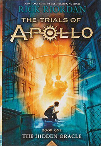 The Trials Of Apollo Book 1 The Hidden Oracle Rick Riordan