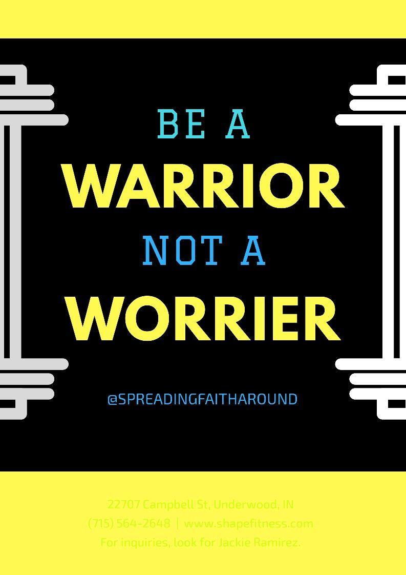 Be a warrior instagram spreadingfaitharound inspirational quotes