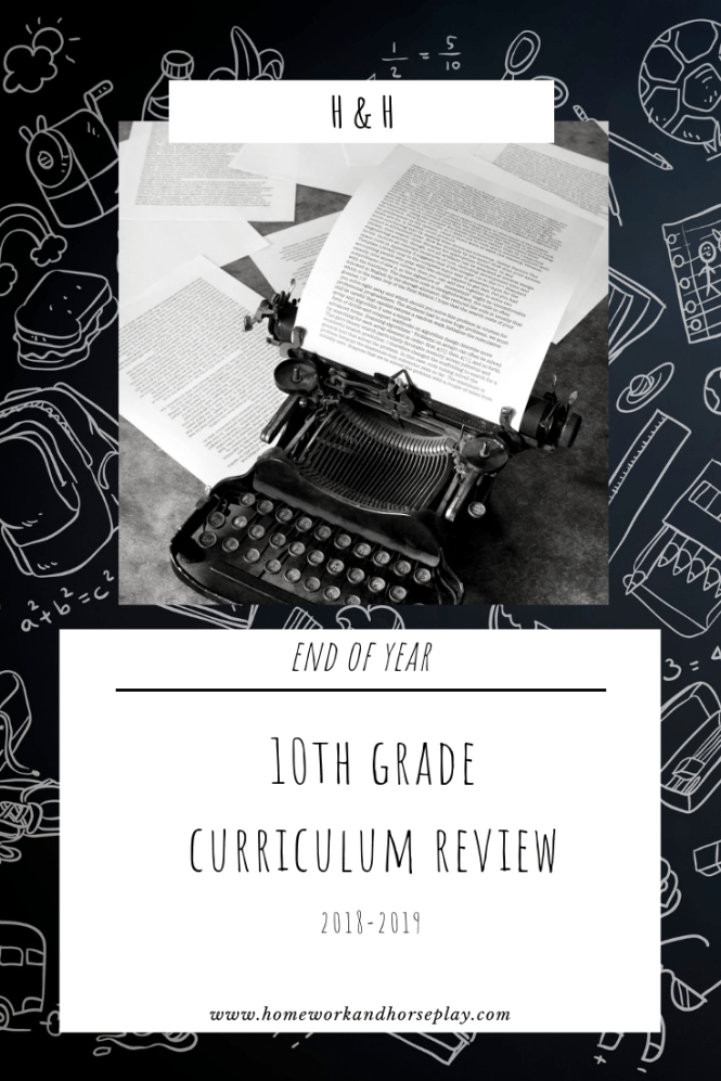 End of Year 10th Grade Curriculum Review | Homeschool