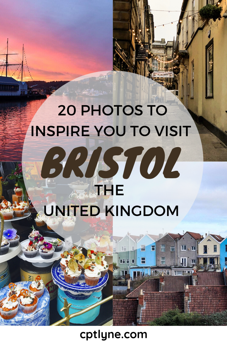 20 Photos To Inspire You To Visit Bristol