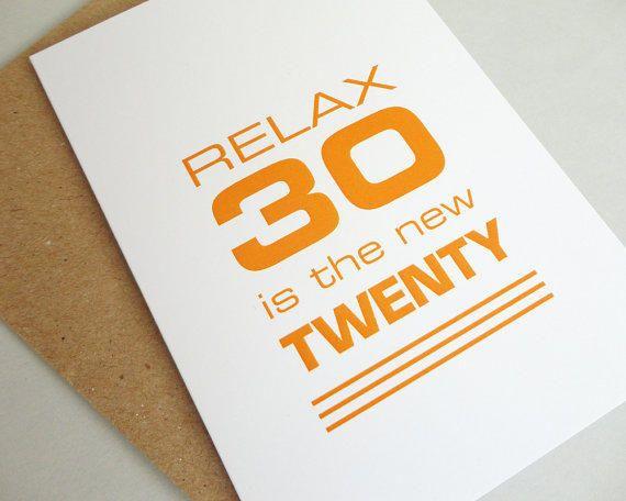 30th Birthday Card Funny Relax 30 Is The New Twenty Orange Modern