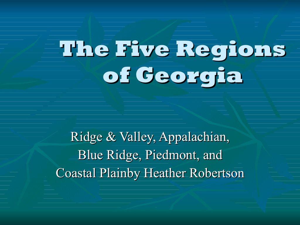 The Five Regions Of Georgia By Jennifer Wilson