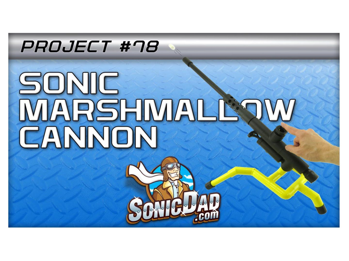 Build a Marshmallow Cannon with SonicDad Project #78