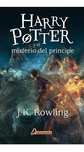 Harry Potter 6 Y El Misterio Del Principe Rowling J K 2 269 00 Libros De Harry Potter Cubiertas De Libros De Harry Potter Libros En Espanol