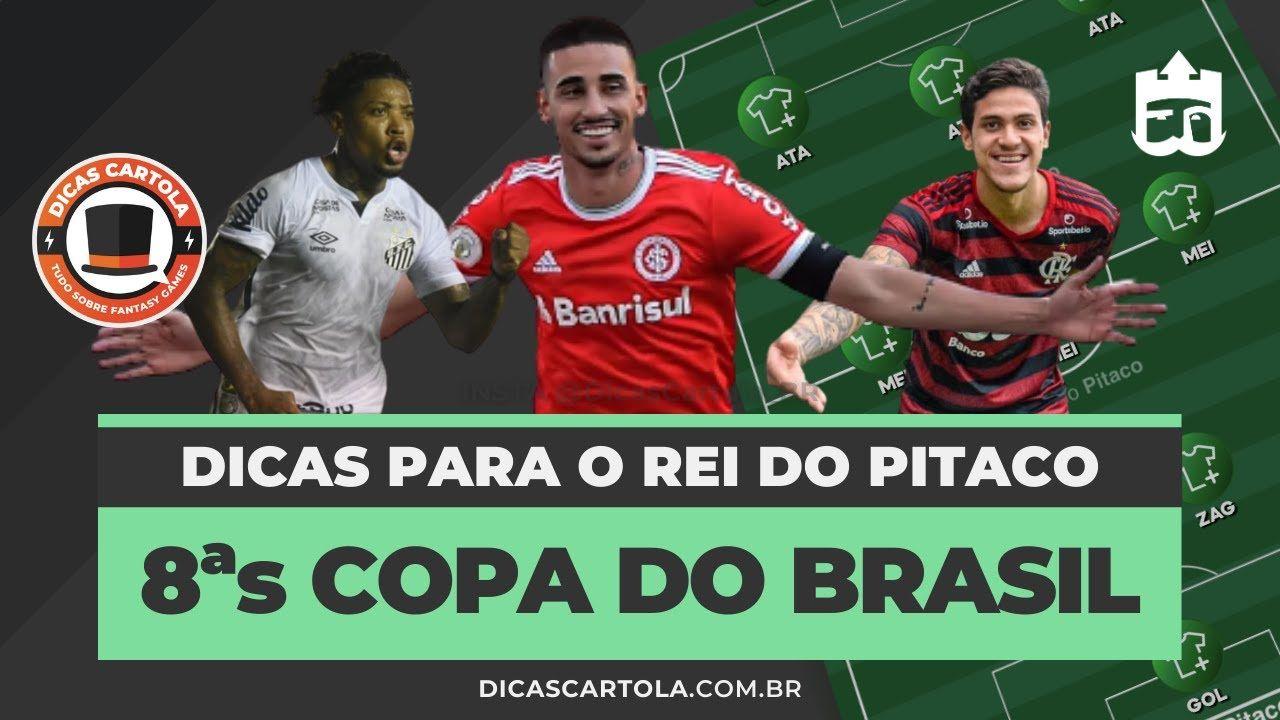 Dicas Rei Do Pitaco Oitavas Copa Do Brasil Volta Dicas Cartola Dicas Para O Rei Do Pitaco Nos Jogos De Volta Das Oitavas De Final Copa Brasil Copa Cartola