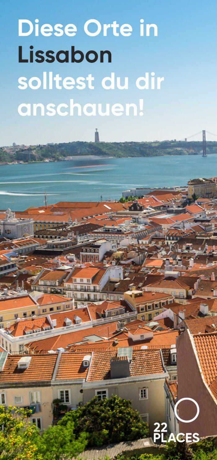 Lissabon Sehenswürdigkeiten: Die schönsten Orte der Stadt! [+ Karte] #bestplacesinportugal