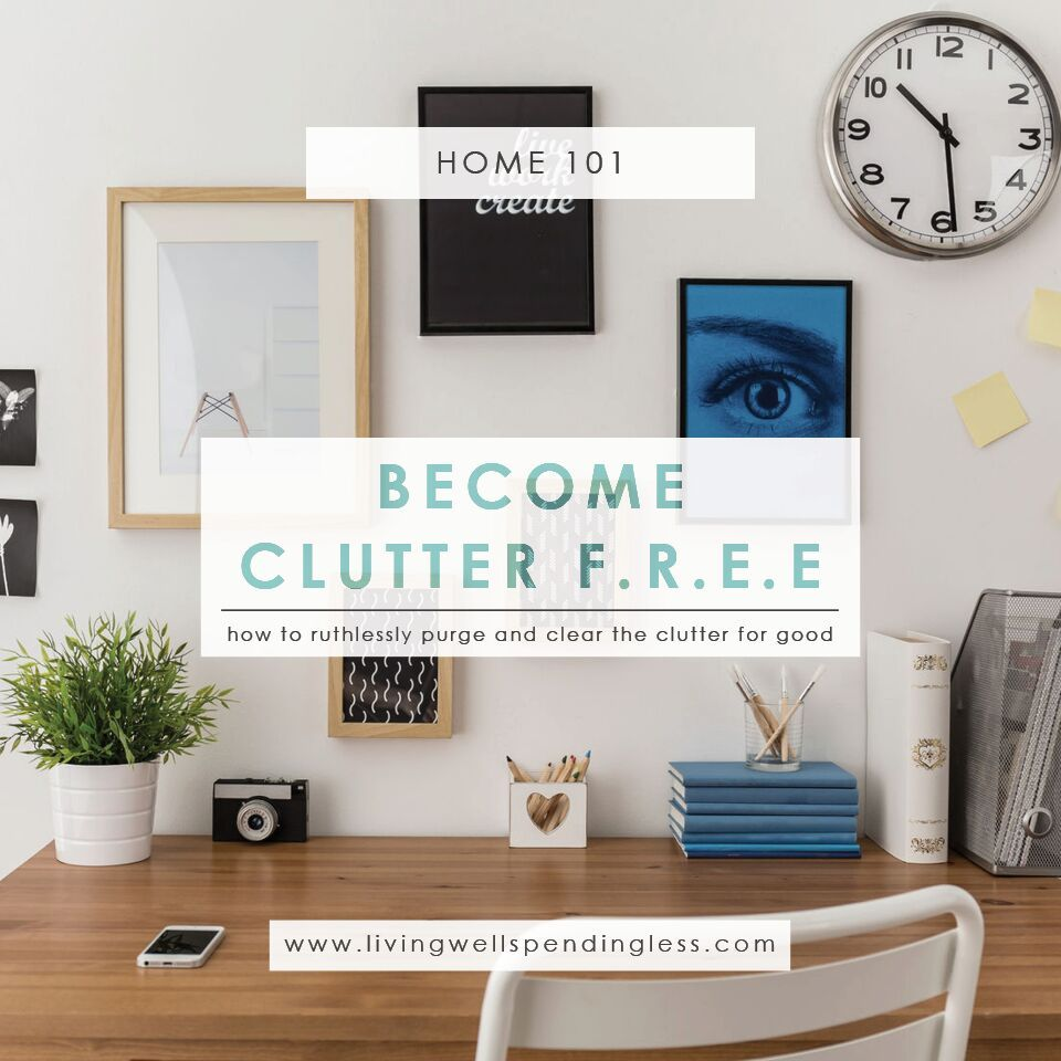 Clutter Free | Clutter, Organizations and House
