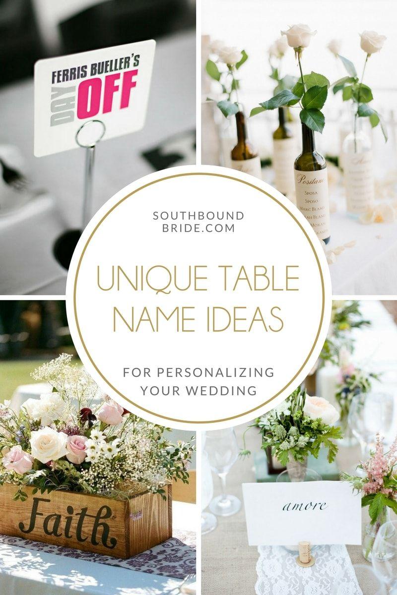 Unique Table Name Ideas Wedding Table Names Wedding Table