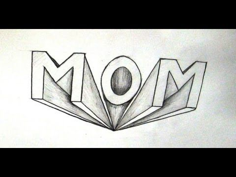 Awesome how to draw mom in 3d letters crafts pinterest 3d awesome how to draw mom in 3d letters expocarfo