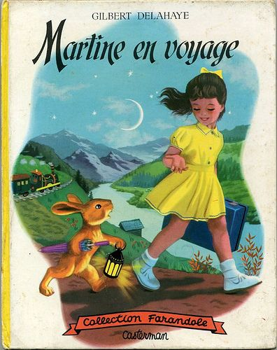 Martine En Voyage By Gilbert Delahaye Books I Love En