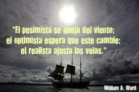 El pesimista se queja del viento...