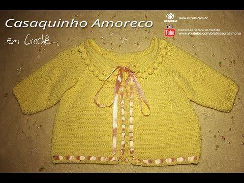 Casaquinho para bebê de crochê Amoreco - Professora Simone ...
