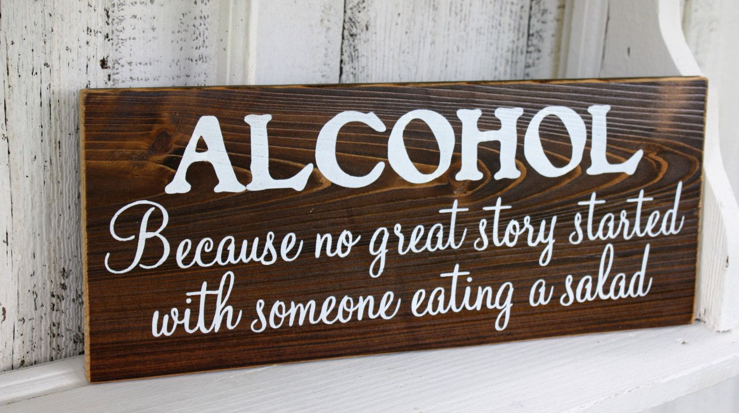 ALCOHOL Because no great story started with by reasons2remember, $29.95