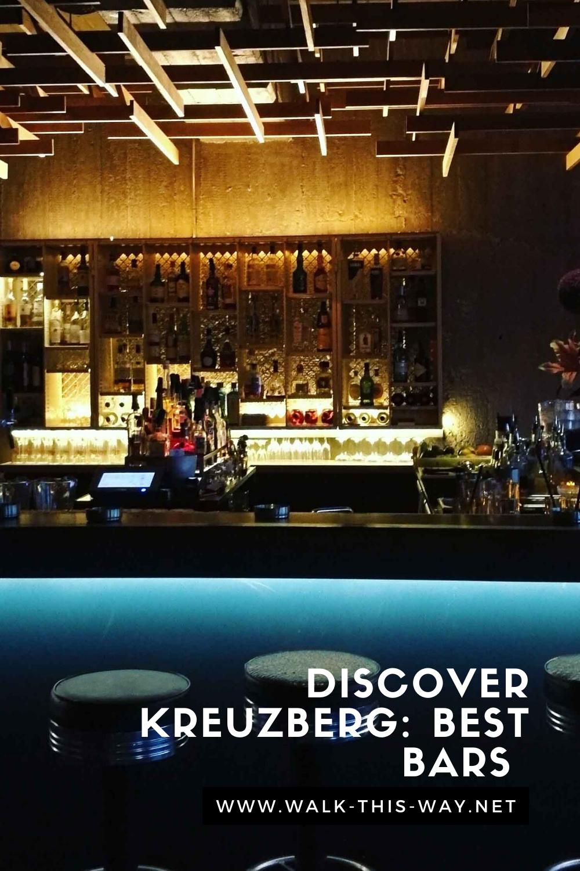Discover Kreuzberg Best Bars In 2020 Cool Bars Italian Wine Bar Discover