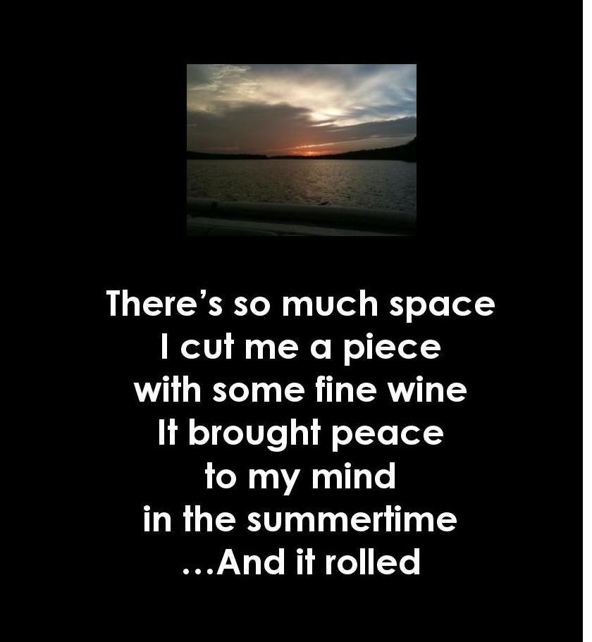 Summertime Rolls Lyrics With A Bit Of Skiatook Lake In The Background Skiatook Lake Summertime Lyrics