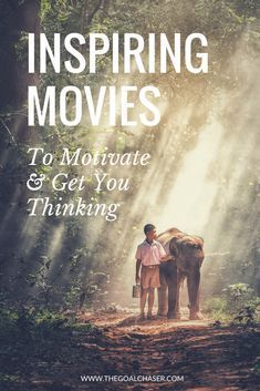 Inspiring Movies That Will Motivate You And Get You Thinking