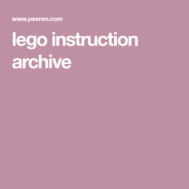 Lego Instruction Archive Dom Pinterest Lego Instructions