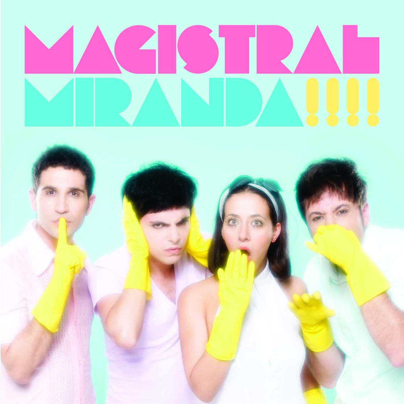 Es Miranda mi amor Magistral MUSIC