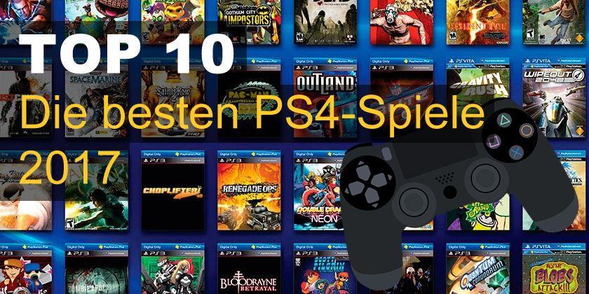 Das Beste Ps4 Spiel