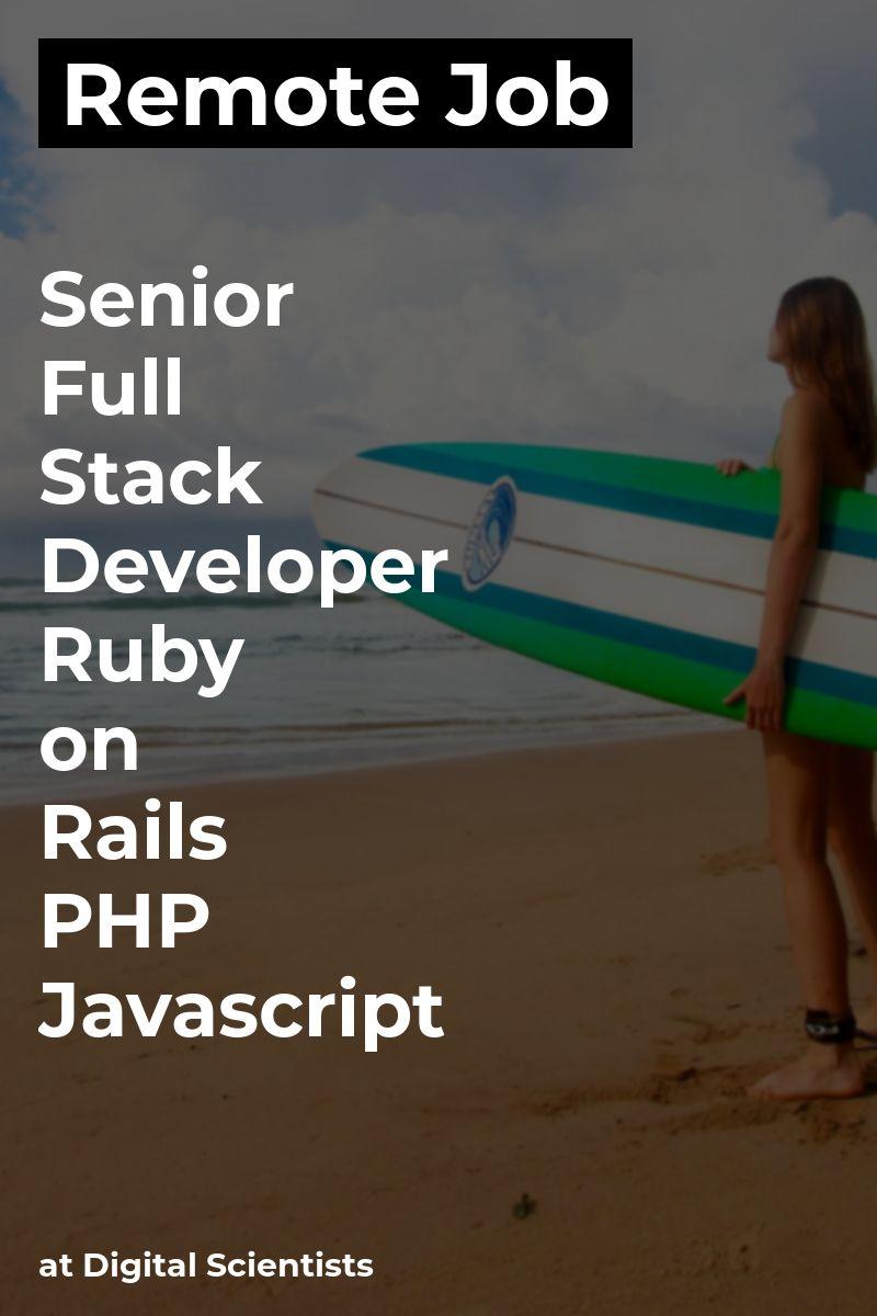 Remote Senior Full Stack Developer Ruby on Rails / PHP