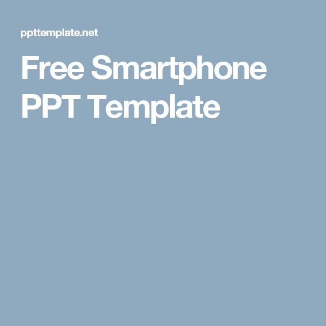 free smartphone ppt template | samsung | pinterest | ppt template, Powerpoint templates