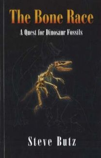 Bone Race: A Quest for Dinosaur Fossils