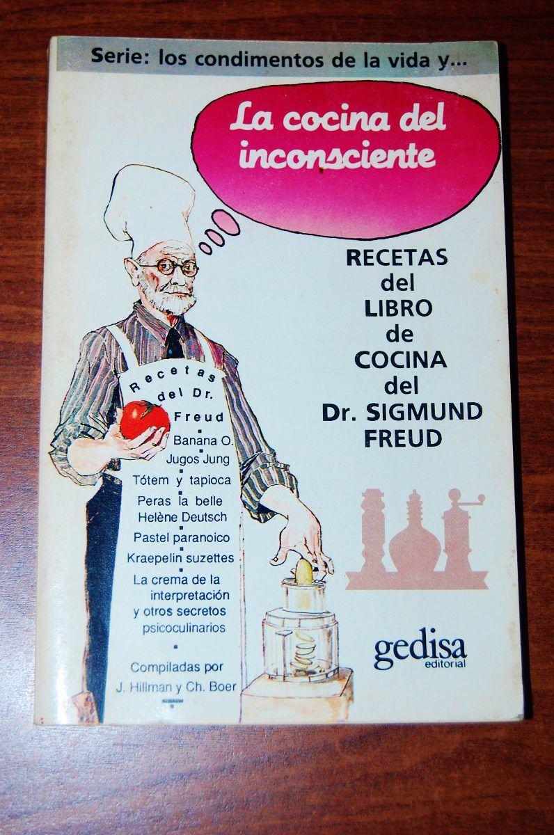 Imagen de http://mla-s1-p.mlstatic.com/la-cocina-del-inconsciente-libro-de-cocina-del-dr-freud-110501-MLA20329251014_062015-F.jpg.