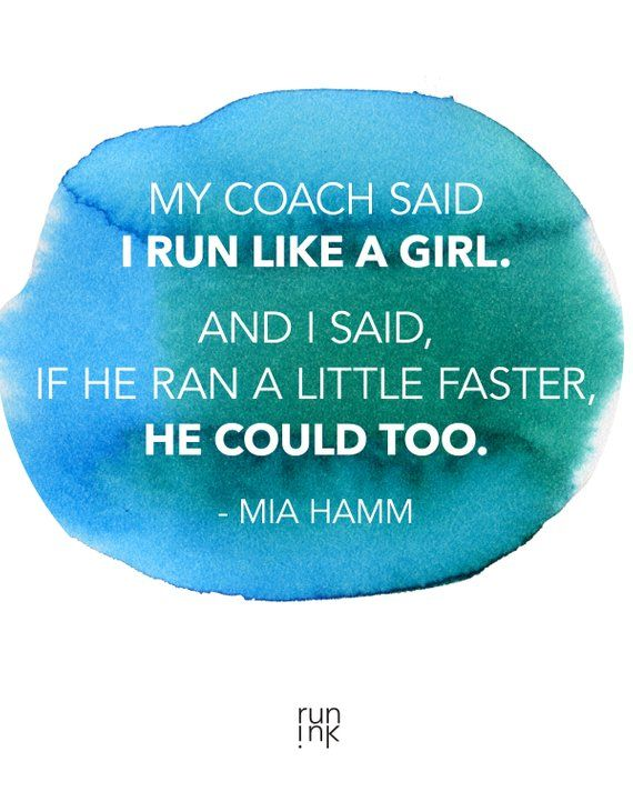 Run Like a Girl. Mia Hamm Motivational Printable Poster | Products