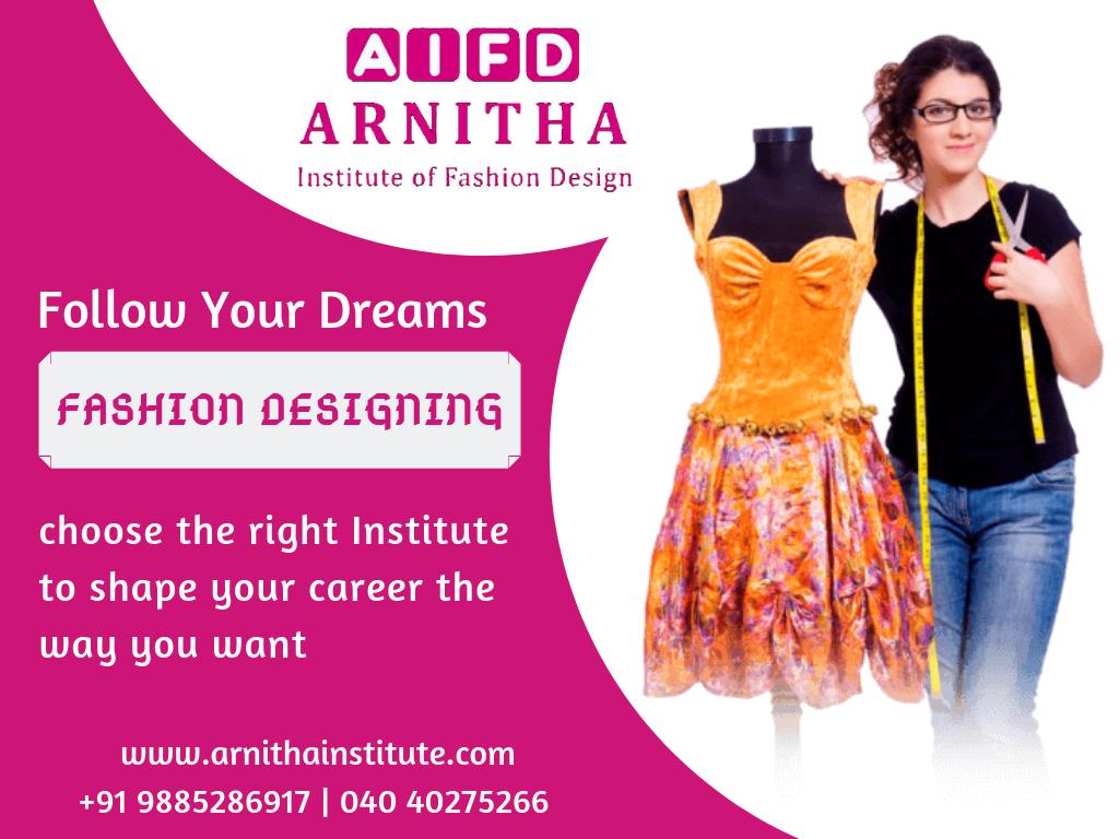 Follow Your Dreams Fashion Design Diploma In Fashion Designing Fashion Designing Institute