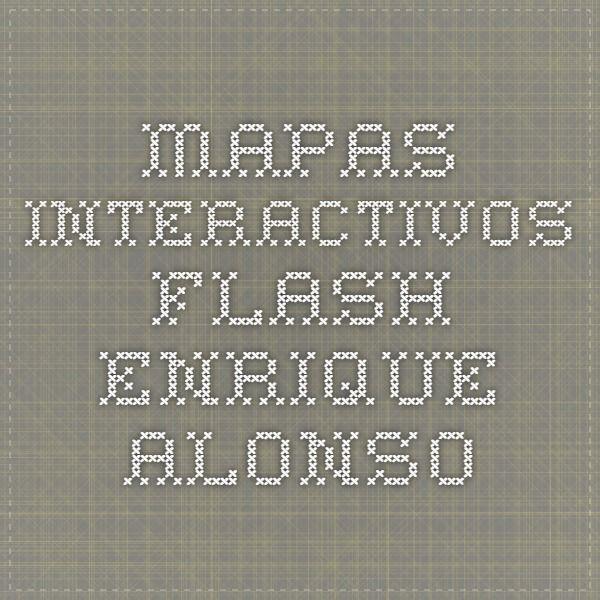 Mapas interactivos flash  Enrique Alonso  mapas  Pinterest