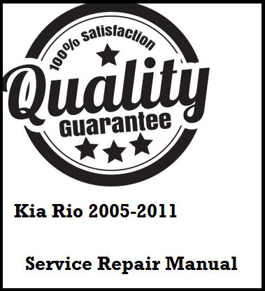 Kia Rio 2005 2006 2007 2008 2009 2010 2011 This a complete
