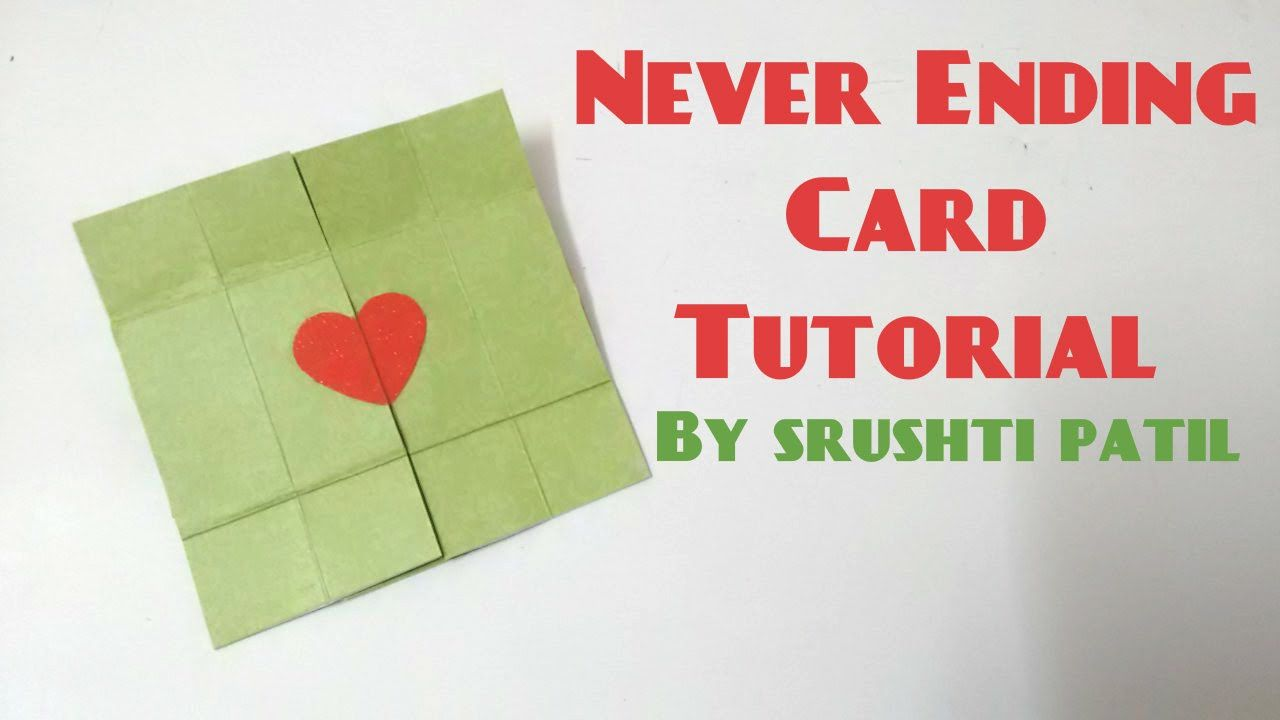 Never Ending Card Endless Card Tutorial By Srushti Patil Youtube