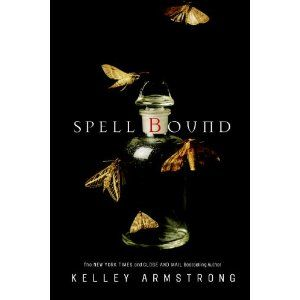 Spell Bound - Kelley Armstrong #12