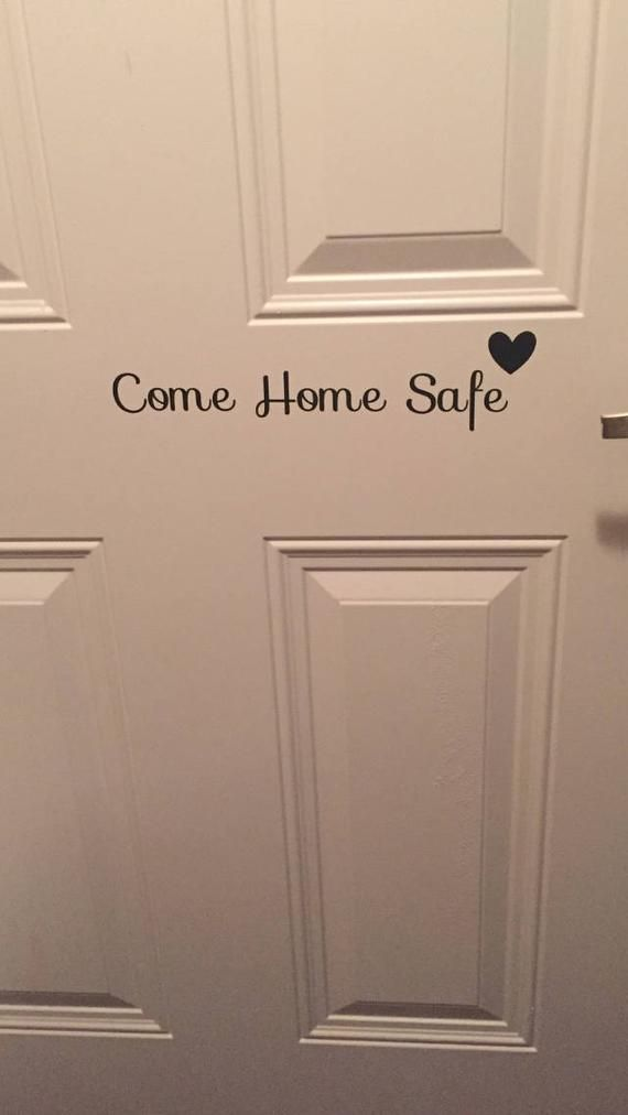 Come Home Safe Vinyl Door Decal Police Police Wife Back The Blue In 2020 Renovation Home Home Upgrades