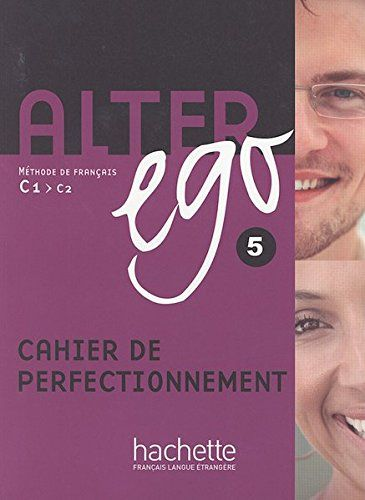Free read online or download alter ego 5 cahier de free read online or download alter ego 5 cahier de perfectionnement methode de francais fandeluxe