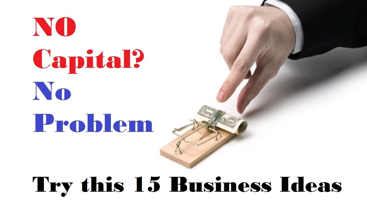 Try This  Business Ideas With No Capital Small Business Ideas With No Money Business Ideas Without Investment