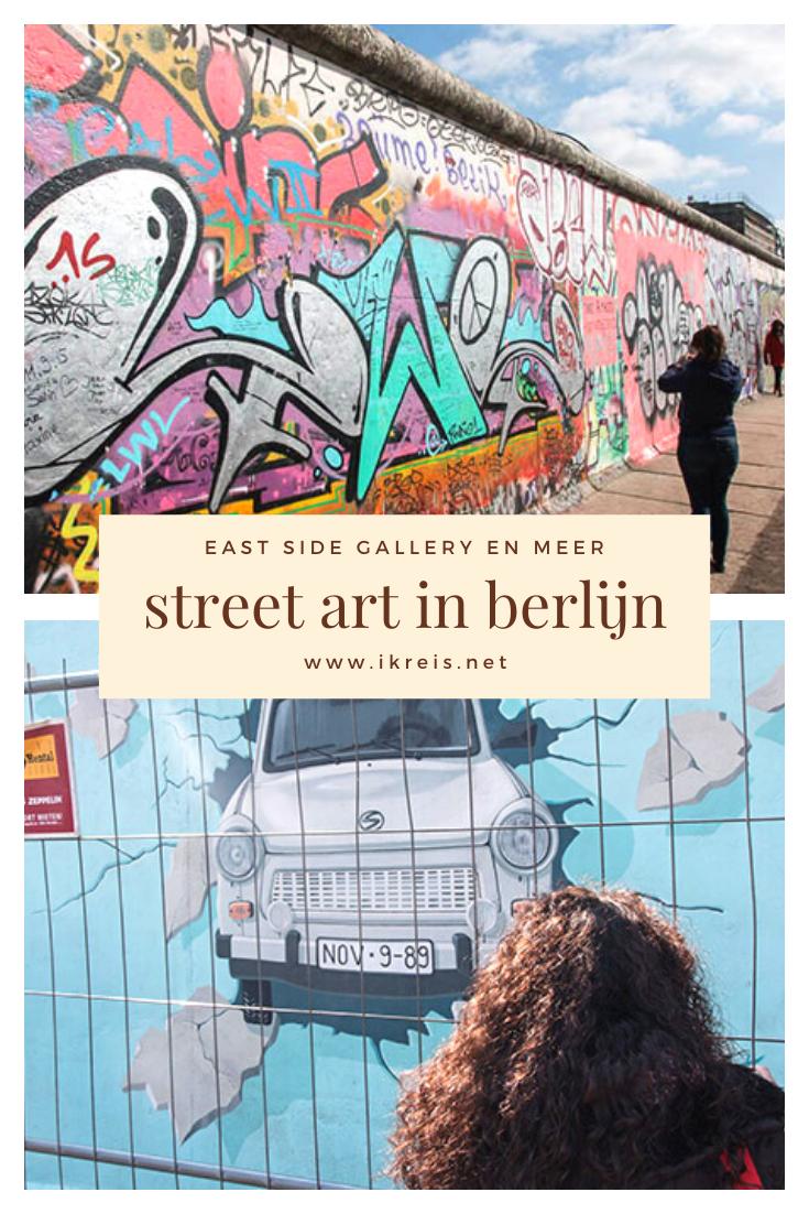 Straatkunst Berlijn In 2020 Reizen Door Europa Stedentrip Straatkunst