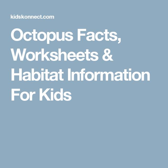 Octopus Facts, Worksheets & Habitat Information For Kids ...