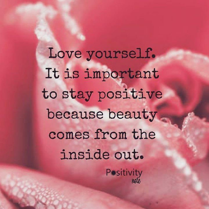 Love yourself. It is important to stay positive because beauty comes from the inside out. #positivitynote http://ift.tt/2ht5sxb #quote