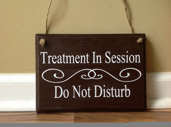 Delicieux Treatment In Session Do Not Disturb Door Hanger Wood Hand Painted Custom  Sign Hanging Door Sign Spa