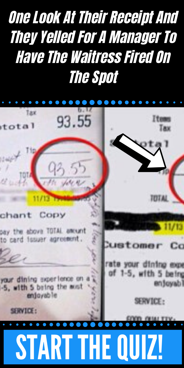 One Look At Their Receipt And They Yelled For A Manager To Have The Waitress Fired On The Spot Viral Pins Black Friday Cool Pins