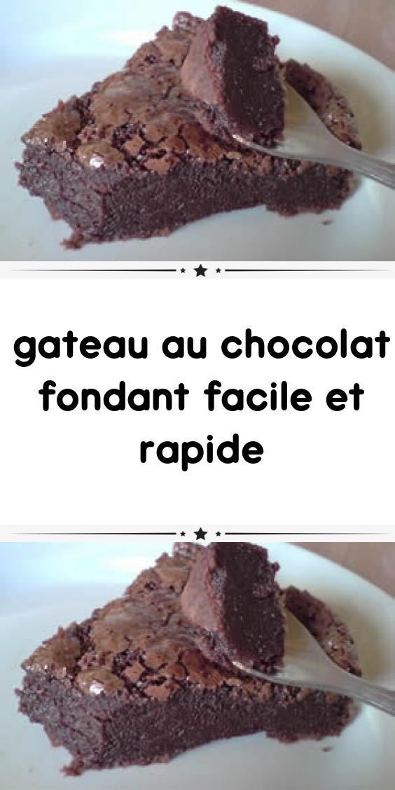 Gateau au chocolat fondant facile et rapide #dessertfacileetrapide